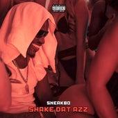 Shake Dat Azz von Sneakbo