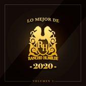 Lo Mejor De Rancho Humilde 2020 Volumen 2 (Compilation) by Rancho Humilde