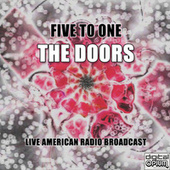 Five To One (Live) von The Doors