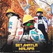 Setjwatla Malapa de Mshepepe Wase Vaal