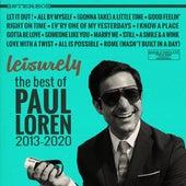 Leisurely: The Best Of 2013-2020 by Paul Loren