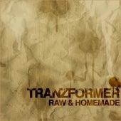 Raw and Homemade von Tranzformer