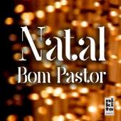 Natal Bom Pastor by Vários Artistas