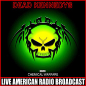 Chemical Ware (Live) von Dead Kennedys