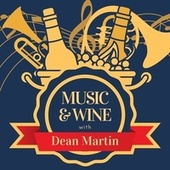 Music & Wine with Dean Martin de Dean Martin
