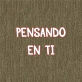 Pensando En Ti by Sulain Powers