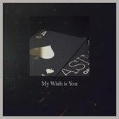 My Wish is You van Various Artists
