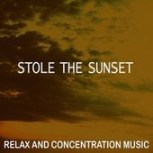 Stole the Sunset by Various Artists