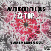 Waitin' For The Bus (Live) di ZZ Top