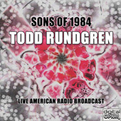 Sons Of 1984 (Live) de Todd Rundgren