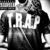 T.R.A.P by Kid Gwala