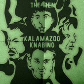 Kalamazoo Knabino by The Men