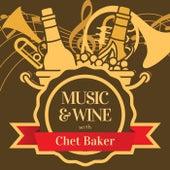 Music & Wine with Chet Baker von Chet Baker