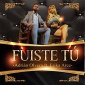 Fuiste Tú (Cover) de Adrián Olvera