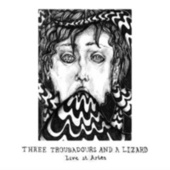 Live at Artez (Live) by Three Troubadours