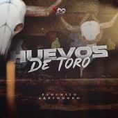 Huevos de toro by Panchito Arredondo