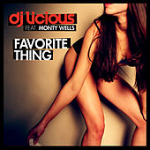 Favorite Thing by DJ Licious