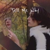 Tell Me Why by Various Artists