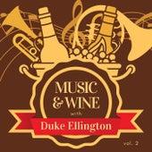 Music & Wine with Duke Ellington, Vol. 2 von Duke Ellington