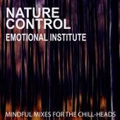 Nature Control - Emotional Institute von Various Artists