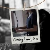 Coming Home, Pt. II (Acoustic Version) by Zorba