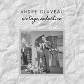 André Claveau - Vintage Selection von André Claveau