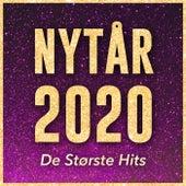 Nytår 2020 - De Bedste Hits Og Fest Sange Til Nytårsaften by Various Artists
