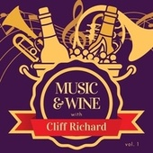 Music & Wine with Cliff Richard, Vol. 1 by Cliff Richard