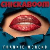 Chickaboom von Frankie Moreno