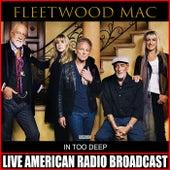 In Too Deep (Live) von Fleetwood Mac