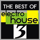 The Best of Electro House, Vol. 3 by Various Artists