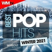 Best Pop Hits Winter 2021 Workout Session (60 Minutes Non-Stop Mixed Compilation for Fitness & Workout 128 Bpm / 32 Count) de Workout Music Tv