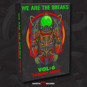 We Are The Break Vol 6 by Various Artists