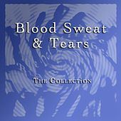 The Collection by Blood, Sweat & Tears