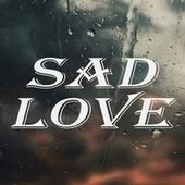 Love by Sad