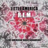 Little America (Live) by R.E.M.