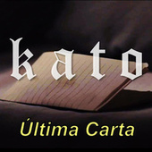 Última Carta de KATO & Sigala
