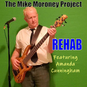 Rehab de The Mike Moroney Project