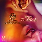 Fruta Prohibida by Maxima Alternativa