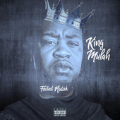 King Mulah von Faded Mulah