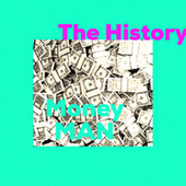The History by Money Man