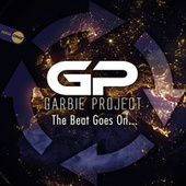 The Beat Goes On.. von Garbie Project