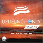 Uplifting Only 410: No-Talking Version (Dec. 2020) [FULL] von Ori Uplift
