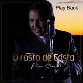 O Rosto de Cristo (Playback) by Plinio Soares