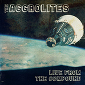 Live from the Compound (Live) von The Aggrolites