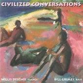 Civilized Conversations de Bill Grimes