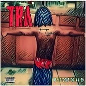 TRA by T-Lyons