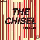 Come See Me / Not The Only One EP by Chisel
