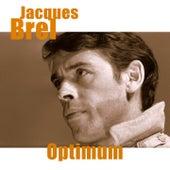 Jacques brel - optimum (Remastered) de Jacques Brel