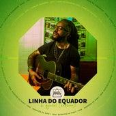 Linha do Equador - Do Quintal (Session) by Rael